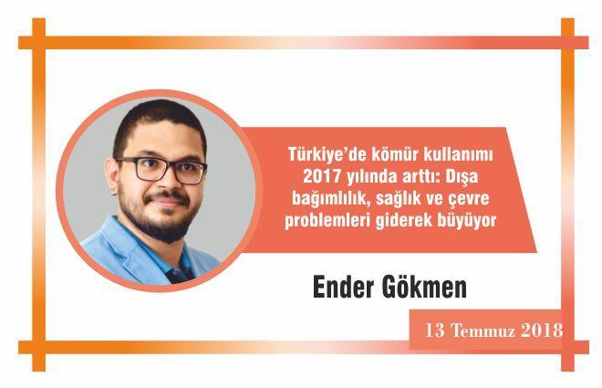 Türkiye'de kömür kullanımı 2017 yılında arttı: Dışa bağımlılık, sağlık ve çevre problemleri giderek büyüyor