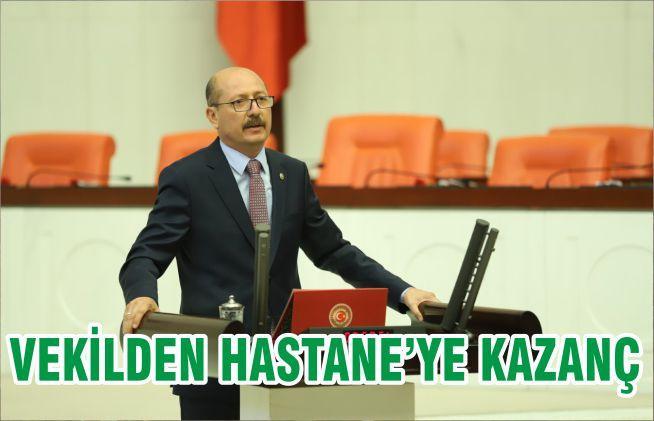 VEKİLDEN HASTANE'YE KAZANÇ