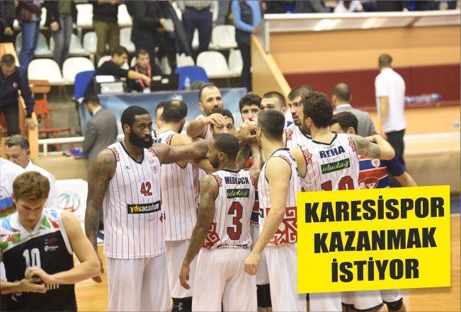 KARESİSPOR KAZANMAK İSTİYOR