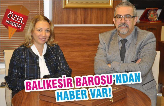 BALIKESİR BAROSUNDAN HABER VAR!