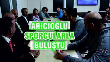 Arıcıoğlu yatılı sporcularla buluştu