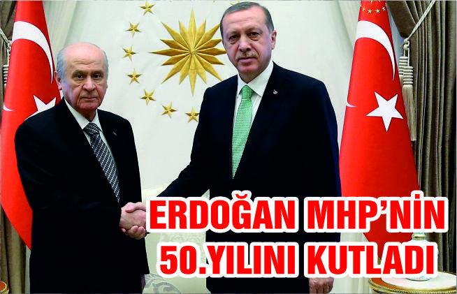 Cumhurbaşkanı Erdoğan'dan MHP'ye 50. Yıl kutlaması