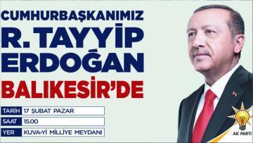 CUMHURBAŞKANI BALIKESİR'E GELİYOR
